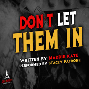 """Don't Let Them In"" by Maddie Kate (feat. Stacey Patrone)"