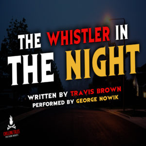 """The Whistler in the Night"" by Travis Brown (feat. George Nowik)"