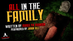 """All in the Family"" by Marilyn Manson (a.k.a. Brian Warner) - Performed by Jason Hill"