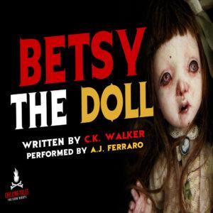 """""""Betsy the Doll"""" by C.K. Walker (Rebecca Klingel) (feat. A.J. Ferraro)"""