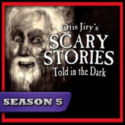 Scary Stories Told in the Dark - Season Pass - Season 5