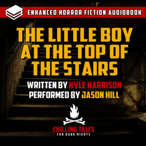 """""""The Little Boy at the Top of the Stairs"""" by Kyle Harrison (feat. Jason Hill)"""