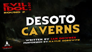 """Desoto Caverns"" by Ian Downes - Performed by Kaylie Horowitz (Evil Idol 2019 Contestant # 22)"