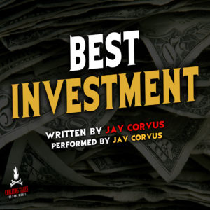 """Best Investment"" by Jay Corvus (feat. Jay Corvus)"