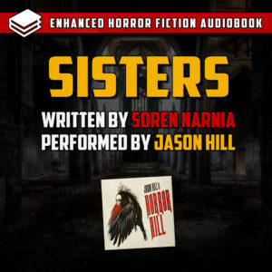 """Sisters"" by Soren Narnia (feat. Jason Hill)"