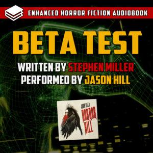 """Beta Test"" by Stephen Miller (feat. Jason Hill)"