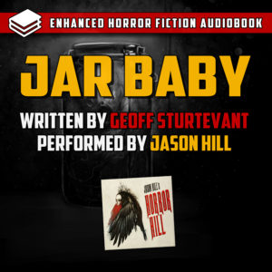 """Jar Baby"" by Geoff Sturtevant (feat. Jason Hill)"