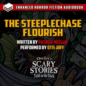 """The Steeplechase Flourish"" by Patrick Meegan (feat. Otis Jiry)"