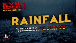 """Rainfall"" by Richard Saxon - Performed by Adam Dergiman (Evil Idol 2019 Contestant #9)"