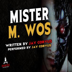 """Mr. M. Wos"" by Jay Corvus (feat. Jay Corvus)"
