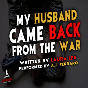 """My Husband Came Back From the War"" by Laura Lee (feat. A.J. Ferraro)"