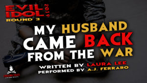 """My Husband Came Back From the War"" by Laura Lee - Performed by A.J. Ferraro (Evil Idol 2019 Contestant #8)"