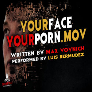 """YourFaceYourPorn.mov"" by Max Voynich (feat. Luis Bermudez)"