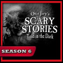 Scary Stories Told in the Dark - Season Pass - Season 6