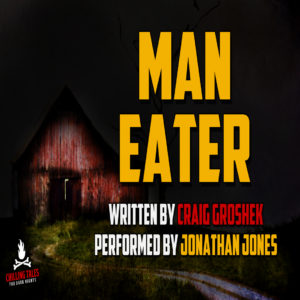 """Man-Eater"" by Craig Groshek (feat. Jonathan Jones)"