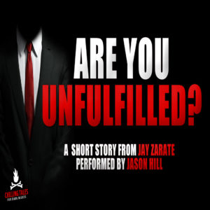 """Are You Unfulfilled?"" by Jay Zarate (feat. Jason Hill)"