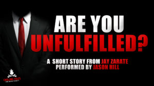 """Are You Unfulfilled?"" - Performed by Jason Hill"