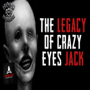 """""""The Legacy of Crazy Eyes Jack"""" (feat. Wesley Baker)"""