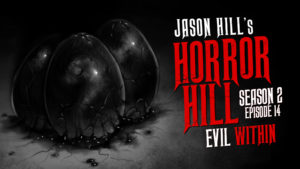Evil Within – Horror Hill