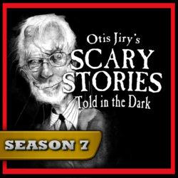 Scary Stories Told in the Dark - Season Pass - Season 7