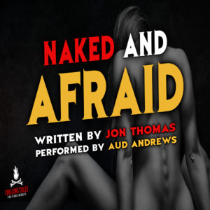 """Naked and Afraid"" by Jon Thomas (feat. Aud Andrews)"