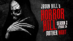 Mother Night – Horror Hill