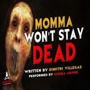 """""""Momma Won't Stay Dead"""" by Dimitri Villegas (feat. Gemma Louise)"""