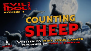 """""""Counting Sheep"""" by Mike Jesus Langer - Performed by Chris C. Einspahr (Evil Idol 2020 Contestant #7)"""