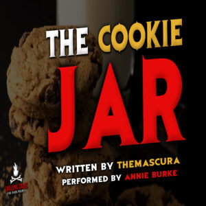 """""""The Cookie Jar"""" by Themascura (feat. Annie Burke)"""