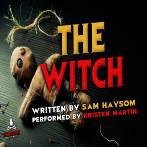 """The Witch"" by Sam Haysom (feat. Kristen Martin)"