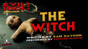 """The Witch"" by Sam Haysom - Performed by Kristen Martin (Evil Idol 2020 Contestant #20)"