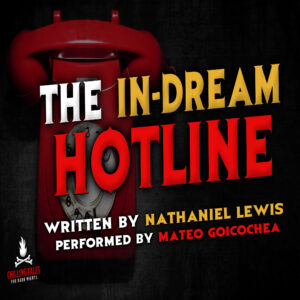 """""""The In-Dream Hotline"""" by Nathaniel Lewis (feat. Mateo Goichochea)"""