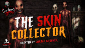 """""""The Skin-Collector"""" by Corban Groshek - Narrated by Erik Peabody"""