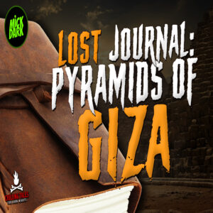 """Lost Journal: Pyramids of Giza"" by Deeify (feat. Mick Dark, Natalie Esteves, and Majda Oukaja)"