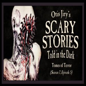 "Scary Stories Told in the Dark – Season 7, Episode 5 - ""Tomes of Terror"" (Extended Edition)"