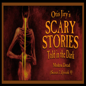 """Scary Stories Told in the Dark – Season 7, Episode 9 - """"Modern Dread"""" (Extended Edition)"""