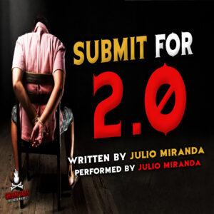 """Submit for 2.0"" by Julio Miranda (feat. Julio Miranda)"