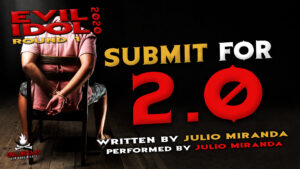 """""""Submit for 2.0"""" by Julio Miranda - Performed by Julio Miranda (Evil Idol 2020 Contestant #29)"""