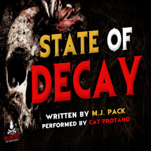 """""""State of Decay"""" by M.J. Pack (feat. Cat Protano)"""