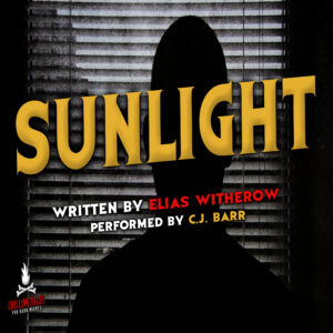 """""""Sunlight"""" by Elias Witherow (feat. C.J. Barr)"""