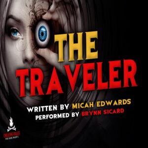 """The Traveler"" by Micah Edwards (feat. Brynn Sicard)"
