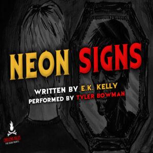 """Neon Signs"" by E.K. Kelly (feat. Tyler Bowman)"
