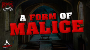 """""""A Form of Malice"""" - Performed by Drew Blood"""