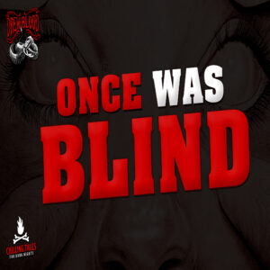 """Once Was Blind"" by Ryan Harville (feat. Drew Blood)"