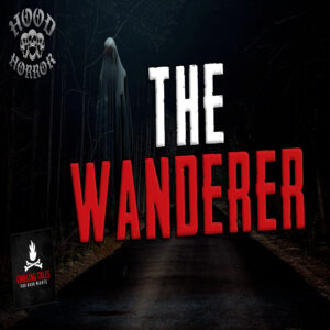 """""""The Wanderer"""" by an anonymous author (feat. Wesley Baker)"""