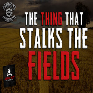 """The Thing That Stalks the Fields"" by David Feuling (feat. Wesley Baker)"