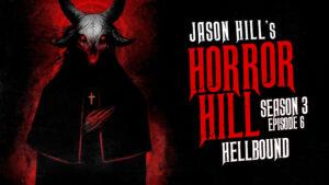 Hellbound – Horror Hill