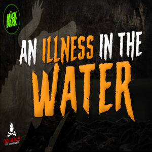 """""""An Illness in the Water"""" by Elise Mathers (feat. Mick Dark)"""