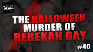 The Halloween Murder Of Rebekah Gay – Tales by Cole