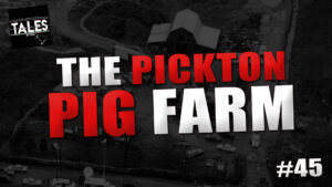 The Pickton Pig Farm – Tales by Cole